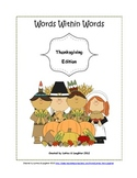 """Words Within Words: Thanksgiving Edition""- Word Activity FREE"