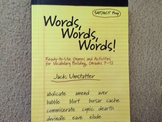 Words, Words, Words! (Ready-to-Use Games and Activities for Vocabulary Building)