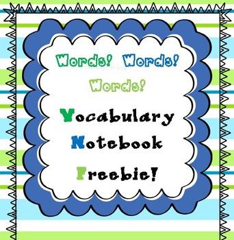 Words!  Words!  Words!  Vocabulary Notebook Freebie!