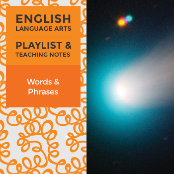 Words and Phrases - Playlist and Teaching Notes