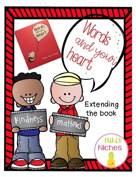 Words and Your Heart extend the book activities