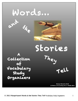 Words and the Stories They Tell: A Collection of Vocabulary Study Organizers