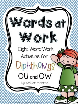 Words at Work {Eight Word Work Activities for Diphthongs OU and OW}