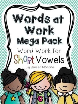 Words at Work Mega Pack {Word Work for Short Vowels}