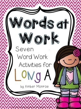 Words at Work {Seven Word Work Activities for Long A}