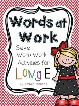 Words at Work {Seven Word Work Activities for Long E}