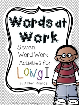 Words at Work {Seven Word Work Activities for Long I}