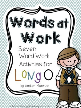 Words at Work {Seven Word Work Activities for Long O}