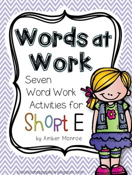 Words at Work {Seven Word Work Activities for Short E}