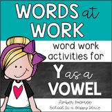 Words at Work {Word Work Activities for Y as a Vowel}