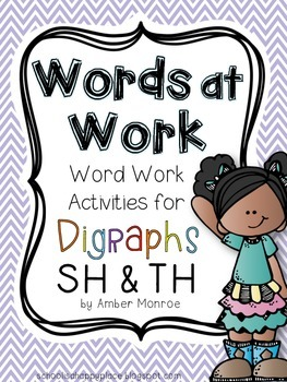 Words at Work {Word Work Activities for Digraphs SH and TH}