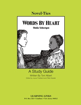 Words by Heart - Novel-Ties Study Guide