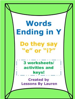 """Words ending with y - Do they make the """"e"""" or """"i"""" sound?"""