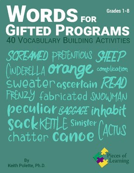 Words for Gifted Programs - 40 Vocabulary Building Activities