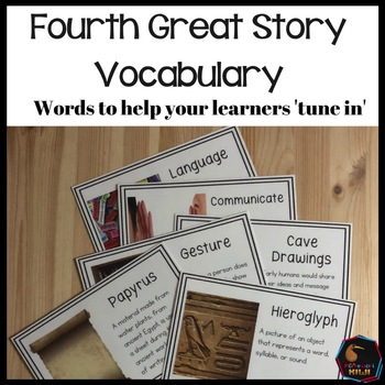 Words for Montessori Fourth Great Story