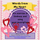 Words from My Heart: An Exercise in Kindness & Using Good