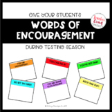 Words of Encouragement--Relieve Test Anxiety!
