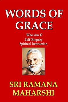 Words of Grace - Who Am I?/Self-Enquiry/Spiritual ...