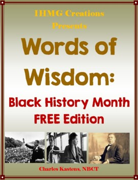 Words of Wisdom: Black History Month Quotes FREE Edition (Common Core)