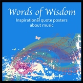 Words of Wisdom - Inspirational Quote Posters about Music