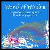 Words of Wisdom - Inspirational Music Quotes - Bundle of 90 posters