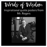 Words of Wisdom - Inspirational Quote Posters from Mister Rogers
