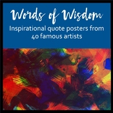 Words of Wisdom - Inspirational quote posters from 40 famous artists