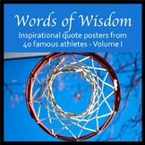 Words of Wisdom - Inspirational quote posters from 40 famous athletes - Volume I