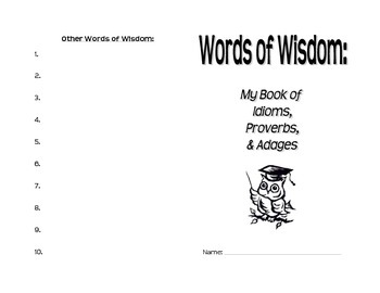 Words of Wisdom: Proverbs, Idioms, & Adages