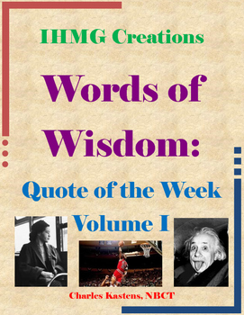 Words of Wisdom: Quote of the Week-Volume I (Common Core)