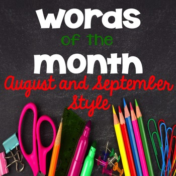 Words of the Month-August and September Style
