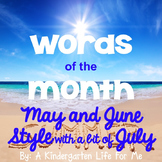 Words of the Month - May and June Style with a bit of July