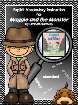 Words of the Week - Maggie and the Monster (Explicit Vocabulary Instruction