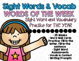 *GROWING BUNDLE* Words of the Week - Sight Words and Vocab