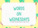 Words on Wednesdays - A Vocabulary Building Program