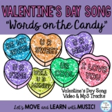 """Valentine's Day Song """"Words on the Candy"""" Lesson,  Choral, Mp3, Actions"""