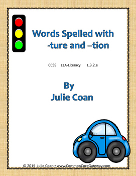 Words that are Spelled with -ture and -tion All-In-One Unit