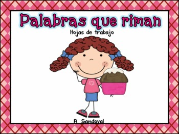 Words that Rhyme in Spanish Palabras que riman
