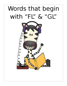"""Words that begin with """"FL"""" & """"GL"""" (Based on Orton Gillingham). 3 pages."""
