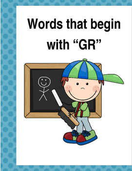 "Words that begin with ""GR"" (Based on Orton Gillingham.) 3 pages of practice."
