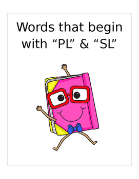 """Words that begin with """"PL"""" & """"SL"""" (Based on Orton Gillingh"""