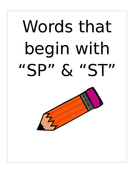 "Words that begin with ""SP"" and ""ST""  (Based on Orton Gillingham.) 3 pages."