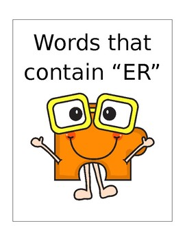"Words that contain ""ER"" (Based on Orton Gillingham.) 3 pag"