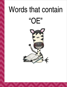 """Words that contain """"OE"""" (Based on Orton Gillingham.) 3 pag"""