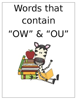 """Words that contain """"OW"""" or """"OU"""" (Based on Orton Gillingham.) 3 pages."""