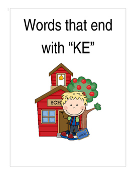"Words that end in ""KE"" (Based on Orton Gillingham.) 3 page"