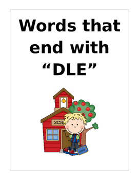 """Words that end wit """"DLE"""" (Based on Orton Gillingham.) 2 pa"""
