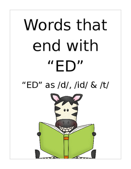 """Words that end with """"ED"""" /d/ /id/ /t/ sounds.  4 pages of"""
