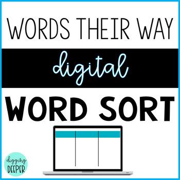 Words their Way: DIGITAL Paperless Word Sort