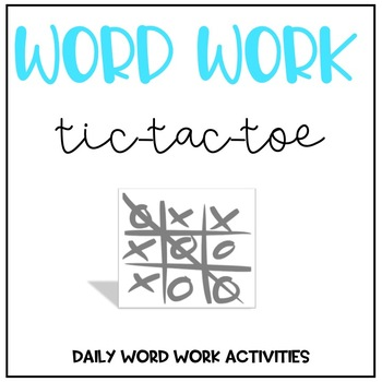 Words their Way Tic Tac Toe Word Work
